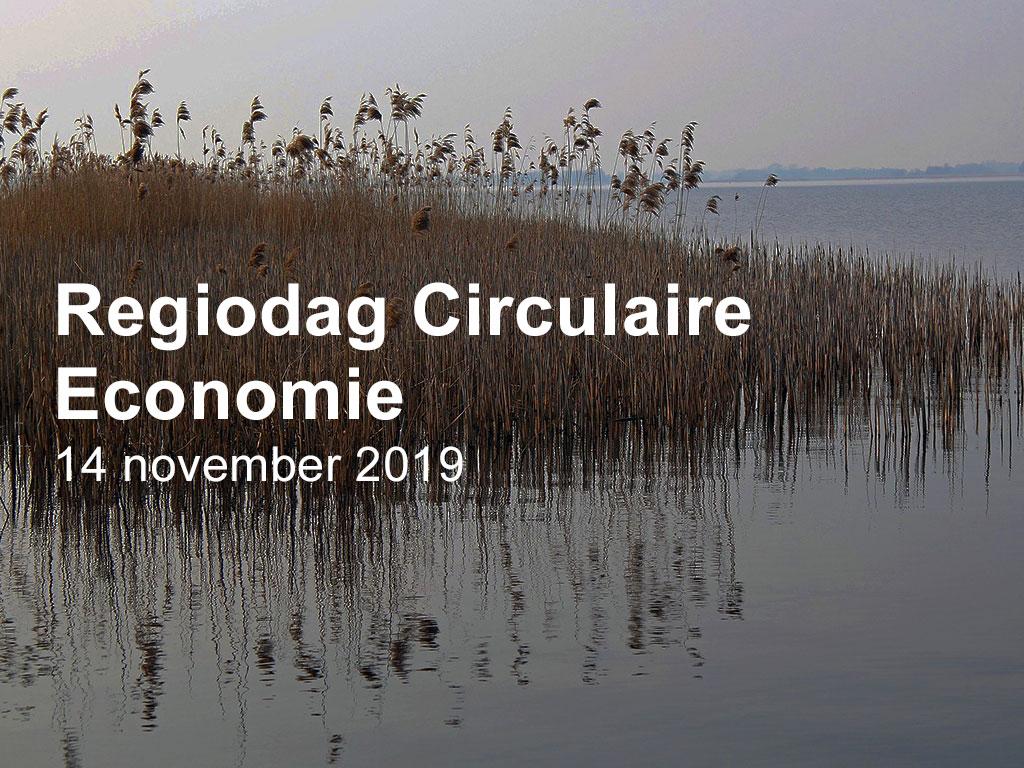 Regiodag Circulaire Economie: 14 november in Assen